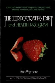 "Portada del libro ""The Hippocrates Diet and Health Program"" de Ann Wigmore, 1984, EE.UU."