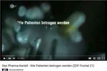 YouTube video, ZDF: Das Pharma-Kartell: Wie Patienten betrogen werden.